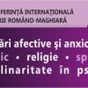 Sub auspiciile științei: A VII-a Conferinţă internaţională de psihiatrie româno-maghiară