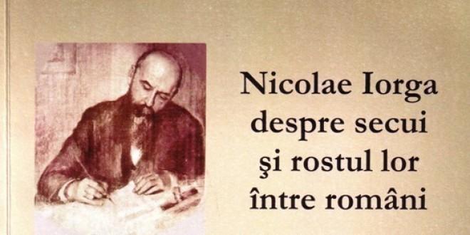 Nicolae Iorga despre secui şi rostul lor între români