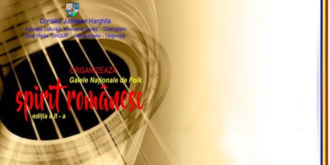 """<h5><i>La sfârşitul acestei săptămâni, în Gheorgheni:</i></h5> Galele Naţionale de Folk """"Spirit Românesc"""", ediţia a II-a"""