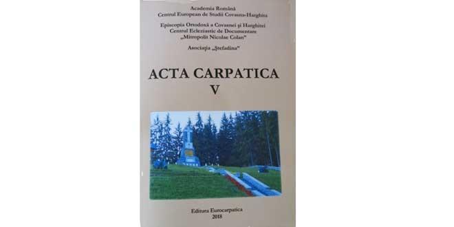 ACTA CARPATICA V – diversitate de subiecte, bogăţie de teme şi idei