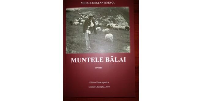 """<h5><i>La 10 ani de la apariţie</i></h5> Romanul """"Muntele Bălai"""", o poveste romanţată despre descoperirea cuprului în oraşul Bălan, a fost reeditat"""