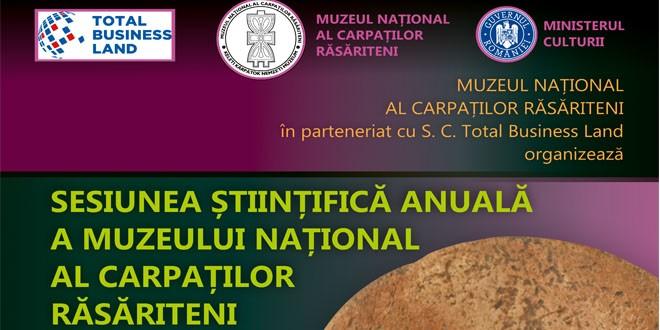 <h5><i>Astăzi începe</i></h5>Sesiunea Ştiinţifică Anuală a Muzeului Naţional al Carpaţilor Răsăriteni