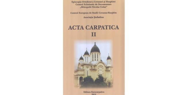 """O """"prorocire"""" confirmată: Acta Carpatica II"""