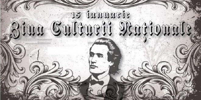 Ziua Culturii Naţionale: Eminescu, emblemă a spiritualităţii române