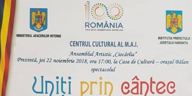"""Joi, în oraşul Bălan:Ansamblul Artistic """"Ciocârlia"""" al MAI susţine spectacolul """"Uniţi prin cântec"""""""