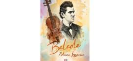 """Vineri, în Bălan şi Miercurea Ciuc: Lansarea romanului """"Balada"""", de Adrian Lesenciuc, preşedintele Filialei Braşov a Uniunii Scriitorilor din România"""