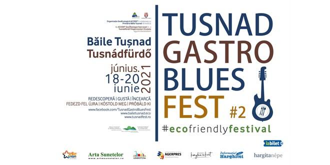 TUȘNAD GASTRO BLUES FEST – program final și reguli de acces
