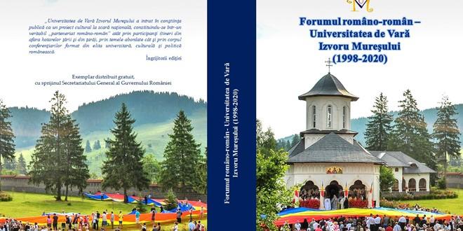 <h5><i>Forumul româno-român – Universitatea de Vară Izvoru Mureşului (1998-2020)</i></h5> Avem români în jurul graniţelor ca razele Soarelui în nimbul lui Hristos